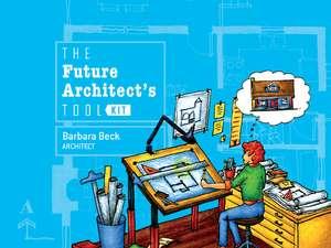 Future Architect's Tool Kit