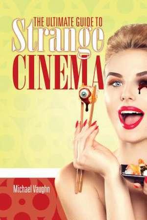 The Ultimate Guide to Strange Cinema imagine
