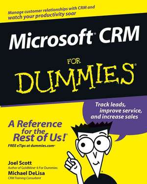 Microsoft CRM For Dummies de Joel Scott
