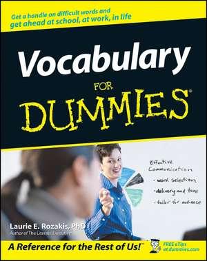 Vocabulary For Dummies de Laurie E. Rozakis