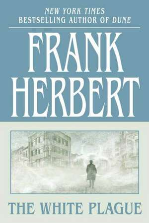 The White Plague de Frank Herbert