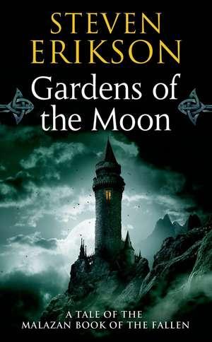 Gardens of the Moon de Steven Erikson