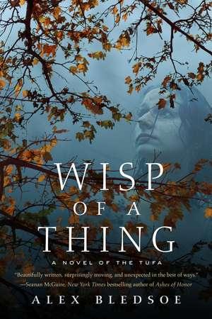 Wisp of a Thing (Tufa Novels 02)