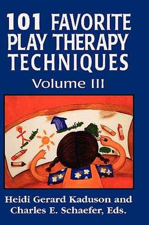 101 Favorite Play Therapy Techniques de Heidi Kaduson