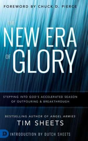 The New Era of Glory de Tim Sheets