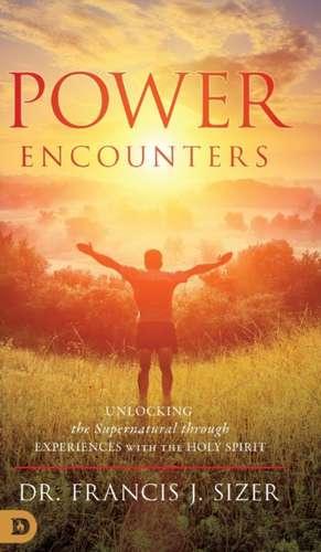 Power Encounters de Francis J Sizer