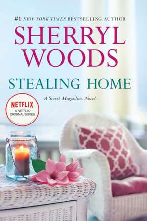 Stealing Home de Sherryl Woods