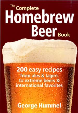 The Complete Homebrew Beer Book imagine