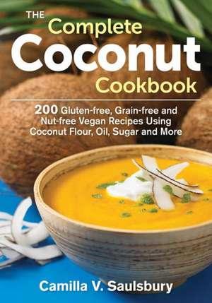 The Complete Coconut Cookbook imagine