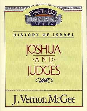 Thru the Bible Vol. 10: History of Israel (Joshua/Judges) de J. Vernon McGee