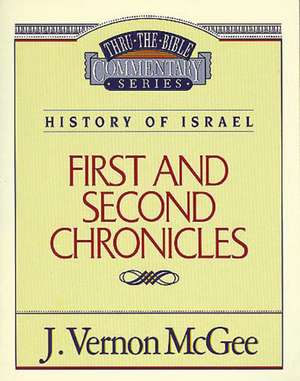 Thru the Bible Vol. 14: History of Israel (1 and   2 Chronicles) de J. Vernon McGee