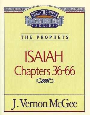 Thru the Bible Vol. 23: The Prophets (Isaiah 36-66) de J. Vernon McGee