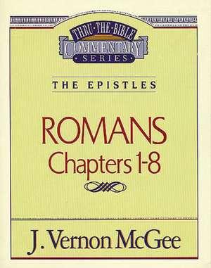 Thru the Bible Vol. 42: The Epistles (Romans 1-8) de J. Vernon McGee