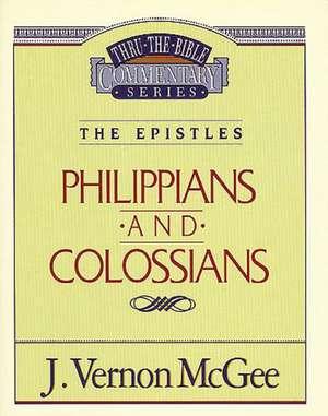 Thru the Bible Vol. 48: The Epistles (Philippians/Colossians) de J. Vernon McGee