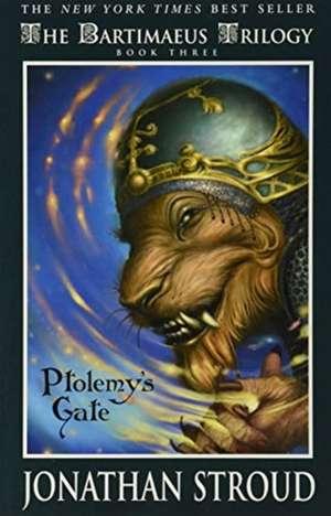 Bartimaeus Trilogy, Book Three Ptolemy's Gate