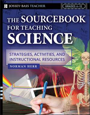 The Sourcebook for Teaching Science, Grades 6–12
