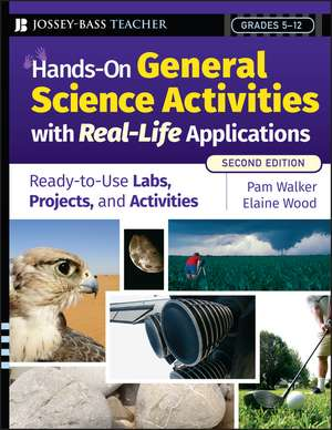 Hands–On General Science Activities With Real–Life Applications