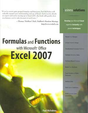 Formulas and Functions with Microsoft Office Excel 2007 de Paul McFedries