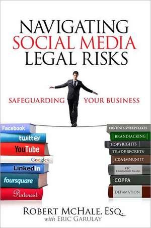 Navigating Social Media Legal Risks de Robert McHale