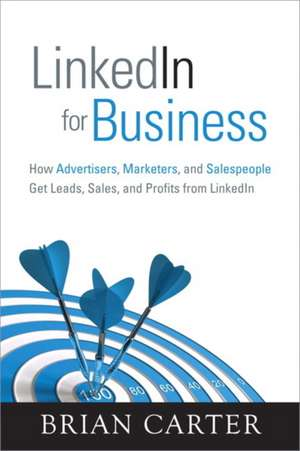 LinkedIn for Business de Brian Carter