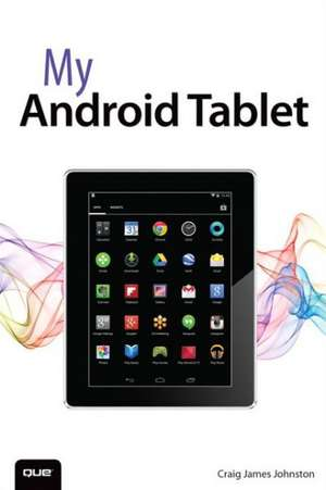 My Android Tablet de Craig James Johnston