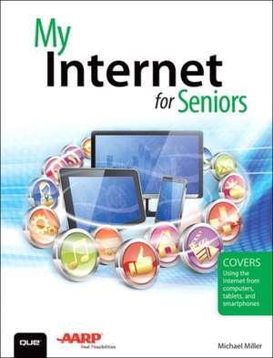 My Internet for Seniors de Michael Miller