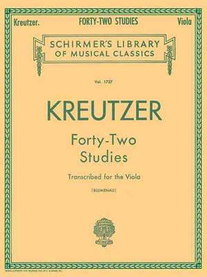 42 Studies Transcribed for the Viola: Schirmer Library of Classics Volume 1737 Viola Method de Rodolphe Kreutzer