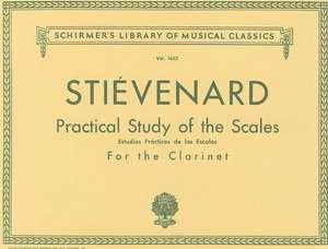 Practical Study of the Scales for the Clarinet/Estudios Practicos de Las Escalas Para Clariente de Emile Stievenard