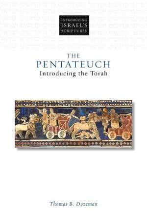 The Pentateuch de Thomas B. Dozeman