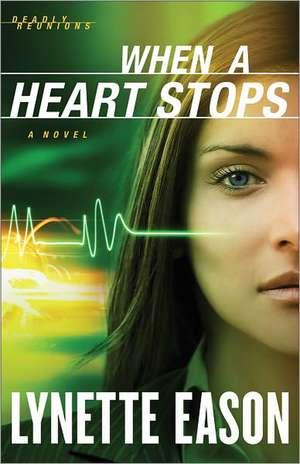 When a Heart Stops:  A Devotional for Couples de Lynette Eason