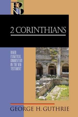 2 Corinthians de George H Guthrie