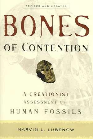 Bones of Contention de Marvin L. Lubenow