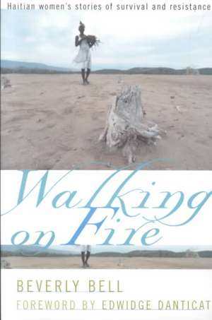 Walking on Fire de Beverly (Founder and DirectorCenter for Economic Justice Bell