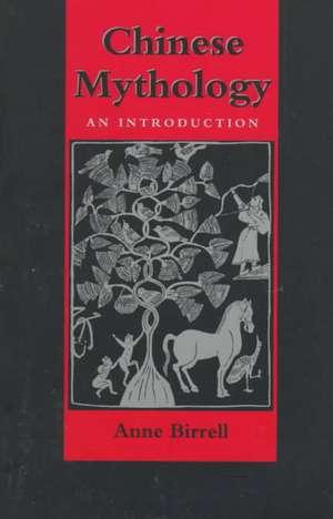 Chinese Mythology de Birrell
