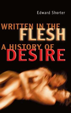 Written in the Flesh de Edward Shorter