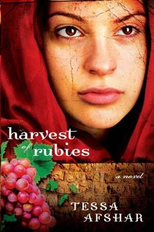 Harvest of Rubies de Tessa Afshar