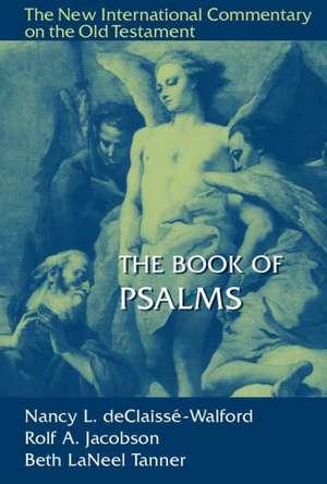 The Book of Psalms de Nancy DeClaisse-Walford