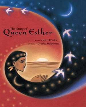 The Story of Queen Esther de Jenny Koralek