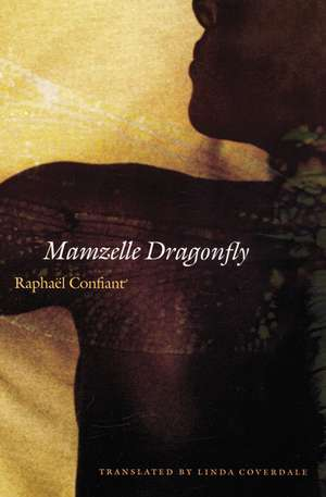 Mamzelle Dragonfly de Raphael Confiant