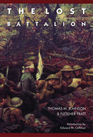 The Lost Battalion de Thomas M. Johnson