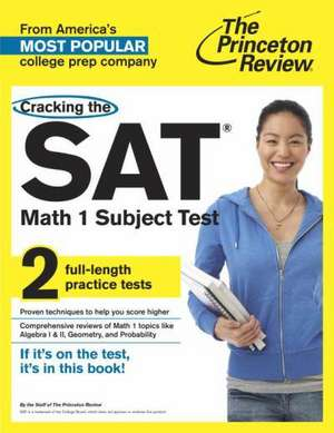 Cracking the SAT Math 1 Subject Test de Princeton Review