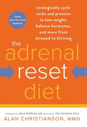 The Adrenal Reset Diet de Alan Christianson