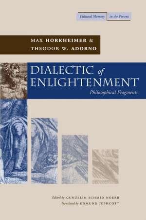 Dialectic of Enlightenment de Max Horkheimer