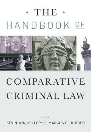 The Handbook of Comparative Criminal Law de Kevin Heller