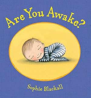 Are You Awake? de Sophie Blackall
