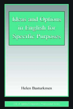 Ideas and Options in English for Specific Purposes de Helen Basturkmen