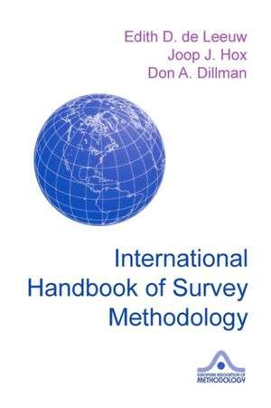 International Handbook of Survey Methodology de Edith D. de Leeuw