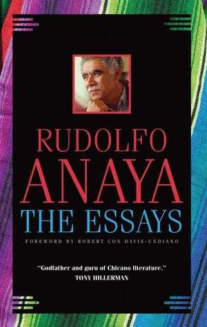 The Essays de Rudolfo A. Anaya