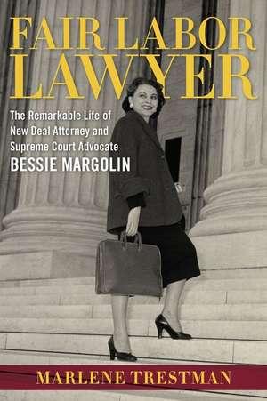 Fair Labor Lawyer de Marlene Trestman