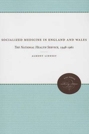 Socialized Medicine in England and Wales